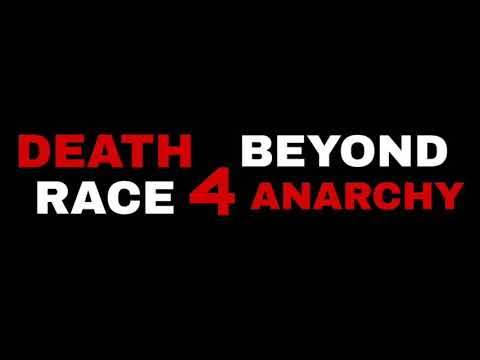 Death Race 4 Beyond Anarchy (2018) Theme Music
