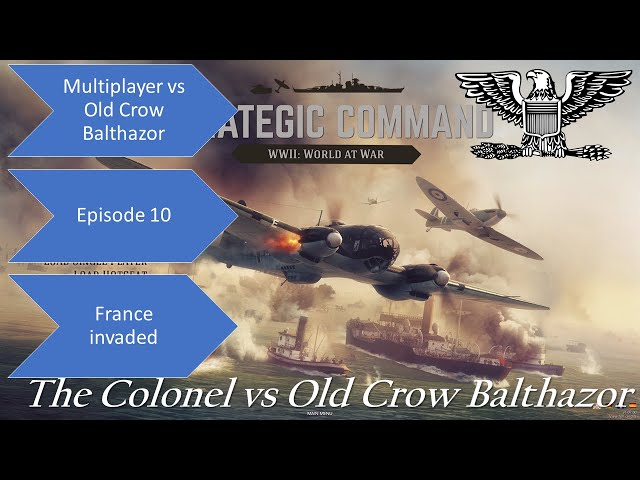 Strategic Command WWII World at War  vs OCB Ep 10 Many French Units Destroyed but line is holding