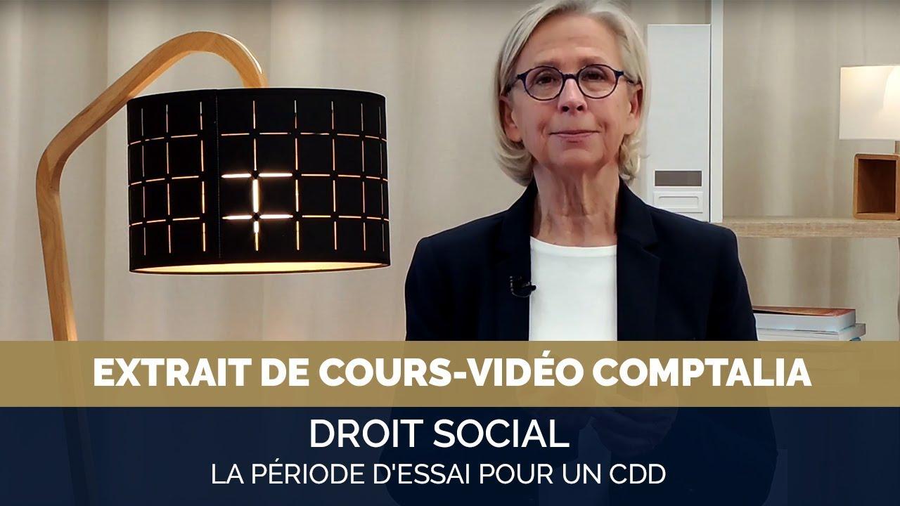 La Periode D Essai Pour Un Cdd Extrait Cours Video Comptalia