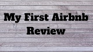 Gambar cover My First Airbnb Review