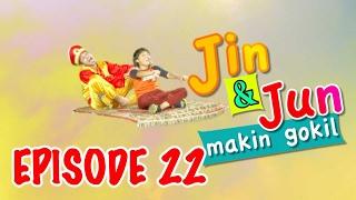 "Jin Dan Jun Makin Gokil Episode 22 ""Hair Dryer Badai & Bunga Kejujuran"" - Part 1"