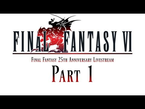Final Fantasy 6 Livestream - Part 1