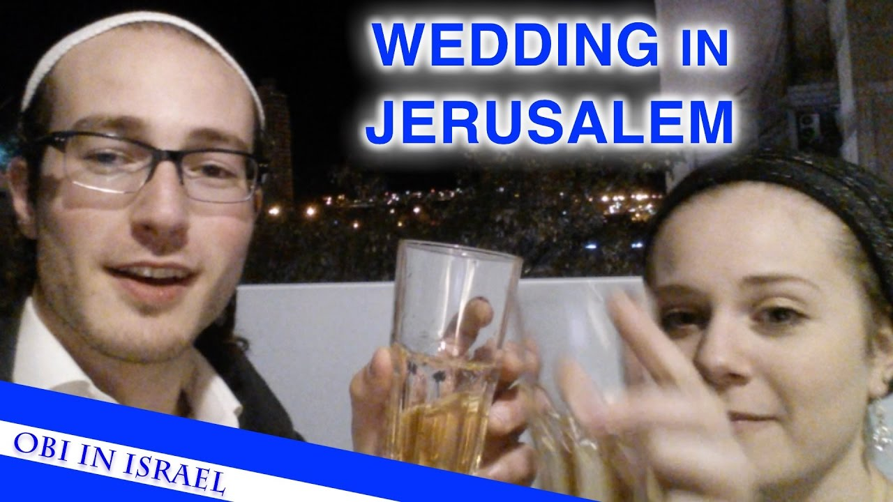 GOING TO A WEDDING IN JERUSALEM