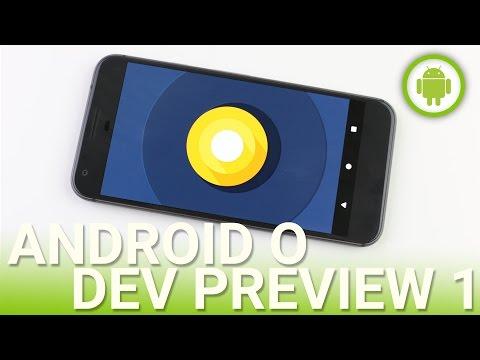 Android O dev preview 1: prova su Pixel XL