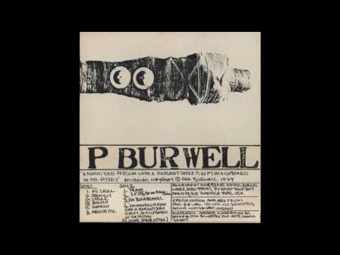 Paul Burwell - A Mummified Person With A Pleasant Smile Is Kept In A Cupboard In The Vestry (1979)