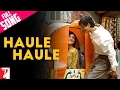 Haule Haule - Full Song | Rab Ne Bana Di Jodi | Shah Rukh Khan | Anushka Sharma video