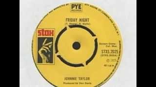 Watch Johnnie Taylor Friday Night video