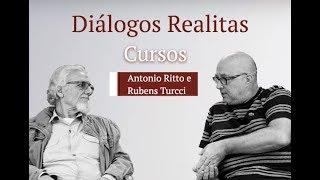 Diálogos Realitas: Cursos Drs. Antonio Ritto e Rubens Turci
