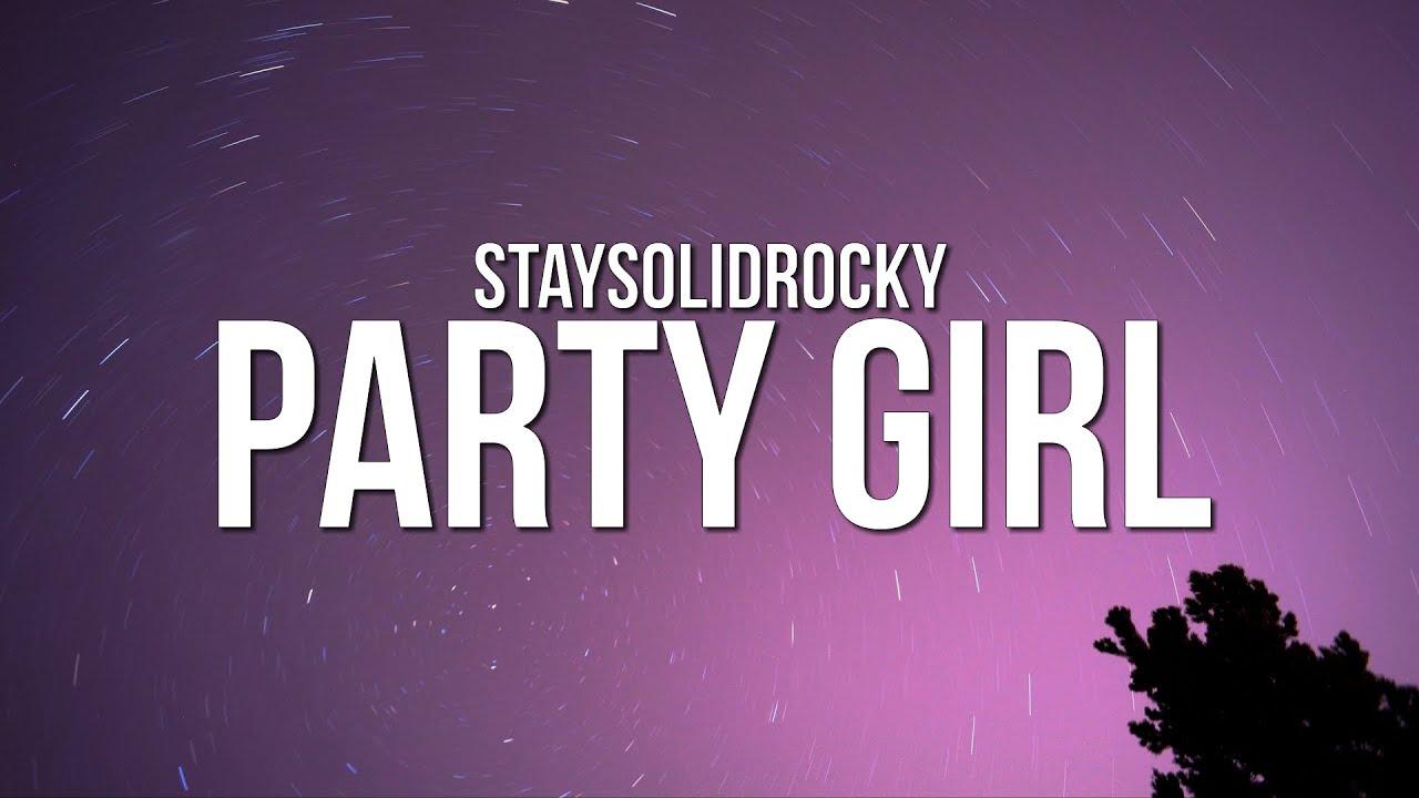 Photo of StaySolidRocky – Party Girl (Lyrics)