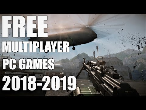 TOP 10  Free Multiplayer Games for PC 2018 - 2019