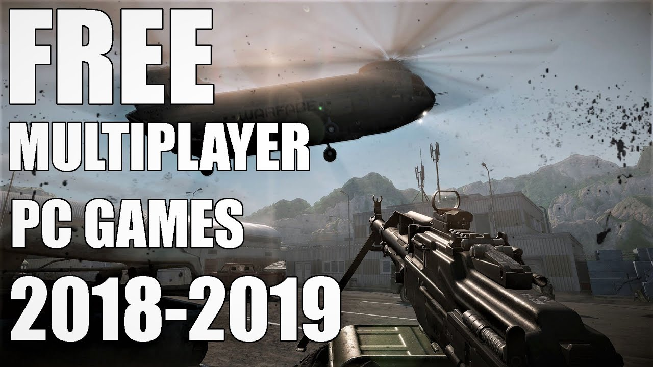 Top 10 Free Multiplayer Games For Pc 2018 2019 Youtube