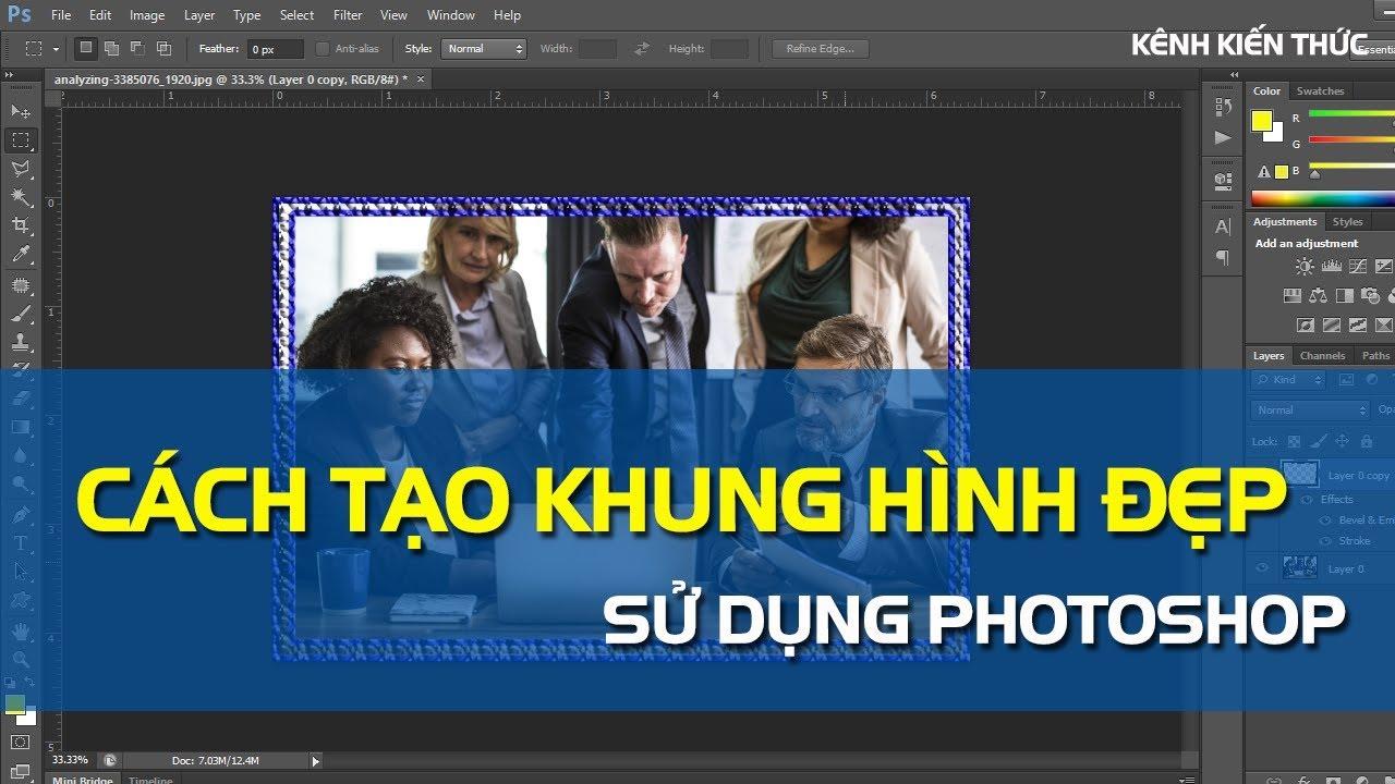 Hướng dẫn tạo khung hình cho ảnh bằng Photoshop