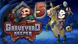 Graveyard Keeper: Grave Fixer Upper - PART 5 - Kitty Kat Gaming