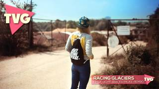 Racing Glaciers First Light Backstroke Remix