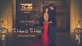 To have & to Hold | Fairmont, Jaipur | Krina & Avinash | WeddingNama Films