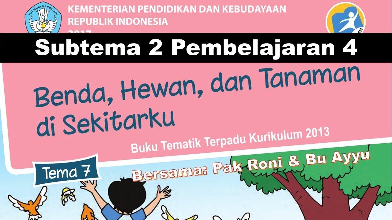Pembelajaran Daring Tematik K13 Kelas 1 Tema 7 Subtema 2 Sd Ta Mirul Islam Surakarta
