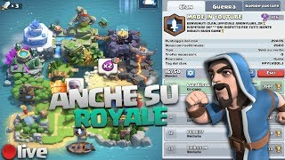 UN CLAN ANCHE SU ROYALE! - Clash Royale ita