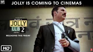 Jolly LL.B 2 | Releasing This Friday | Akshay Kumar | Huma Qureshi | Subhash Kapoor