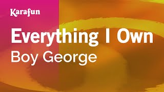 Karaoke Everything I Own - Boy George *