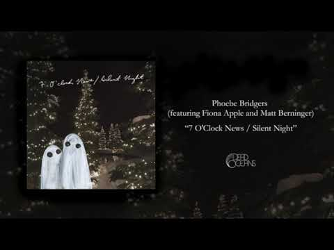"Phoebe Bridgers - ""7 O'Clock News/Silent Night"" Ft. Fiona Apple & Matt Berninger"
