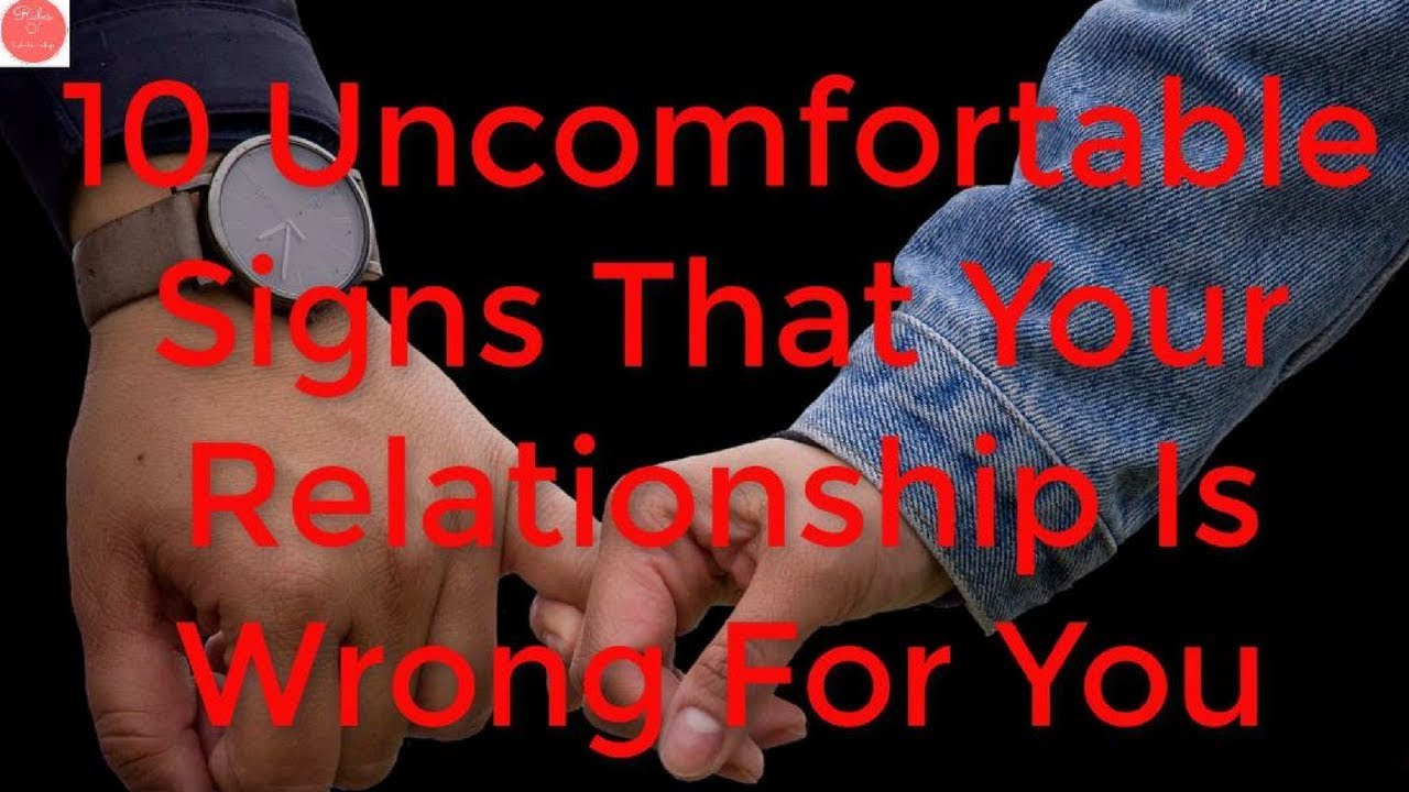10 uncomfortable signs that you