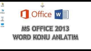 Word 2013 - 1 / 8 (Giriş, Nedir?)