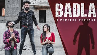 BADLA | A PERFECT REVENGE | DESI PEOPLE | DHEERAJ DIXIT