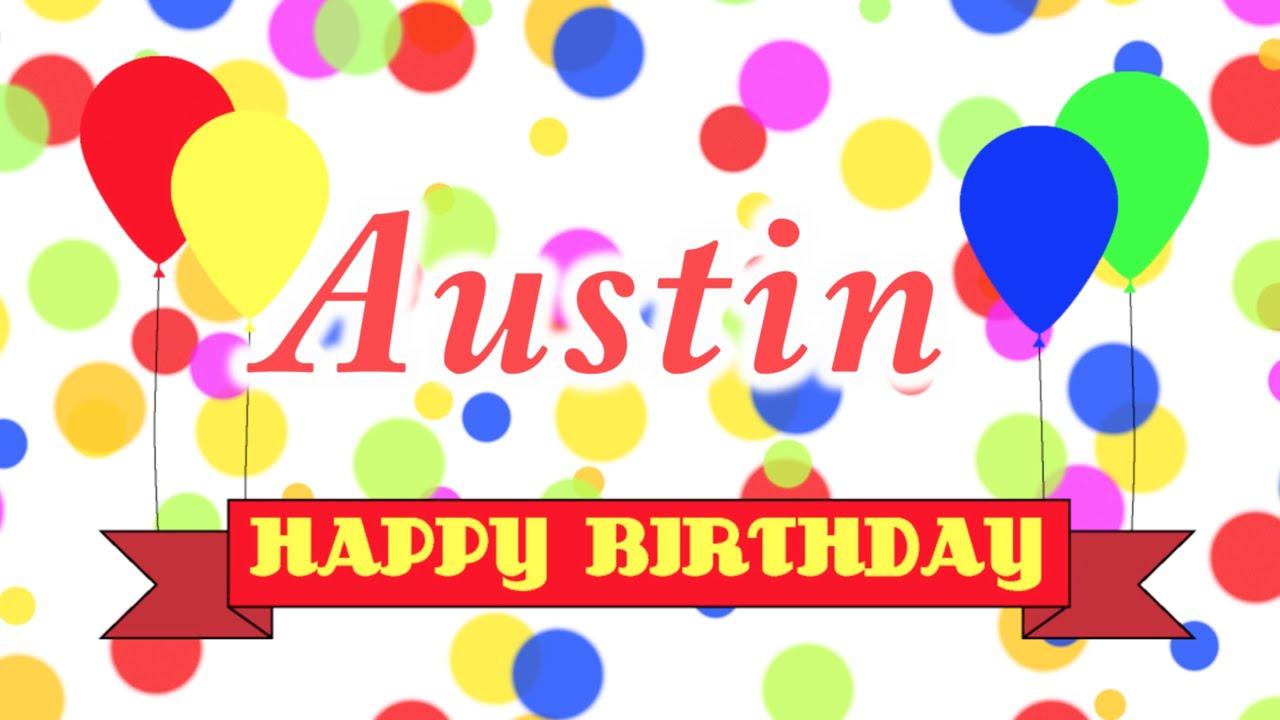 Happy Birthday Austin Song YouTube