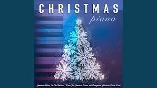 Christmas Piano Music (feat. Relaxing Piano Music Consort & Piano ...