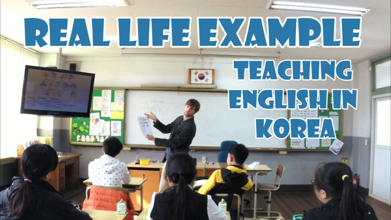 Real Life Example Of Teaching English In Korea   Do You