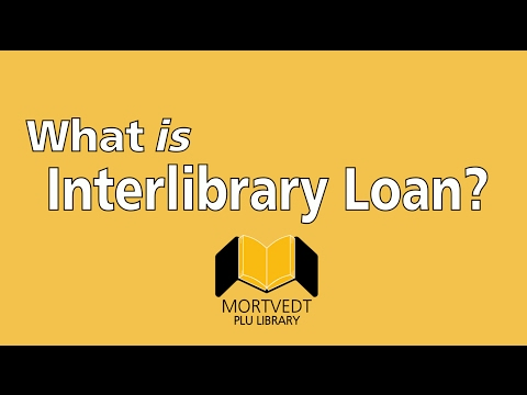Mortvedt Library: What Is Interlibrary Loan?
