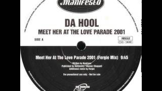 Da Hool - Meet Her At The Love Parade 2001 (Fergie Mix)