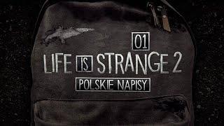 Life is Strange 2 (Napisy PL) #1 - Epizod 1 (Po Polsku / Gameplay PL / Zagrajmy w)