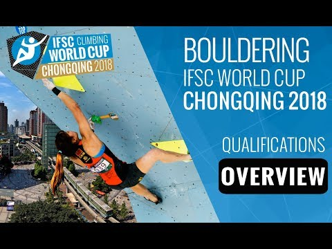 IFSC Climbing World Cup Chongqing 2018 - Bouldering Qualifications Overview