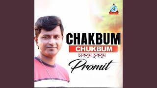 Chakbum Chukbum Promit Mp3 Song Download
