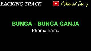 Backing Track Bunga Bunga Ganja Rhoma Irama