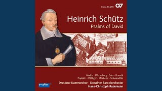 "Psalms of David, Op. 2: Ach Herr, straf mich nicht, SWV 24, ""Psalm 6"""