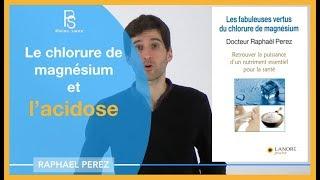 Chlorure de magnésium l'acidose