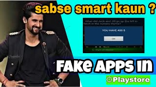 Sabse smart kaun game show | fake apps in playstore | point redeem Most watch !