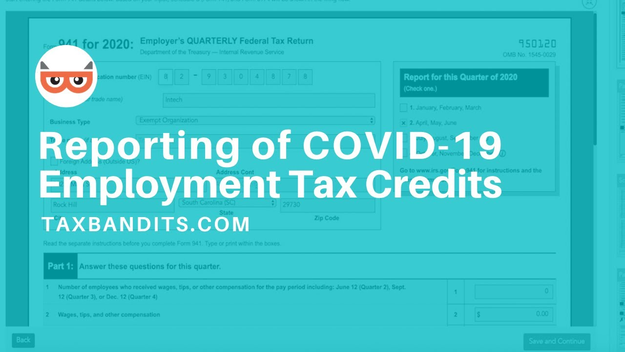 Updated Irs Form 941 For Reporting Of Covid 19 Employment Tax Credits Taxbandits Youtube