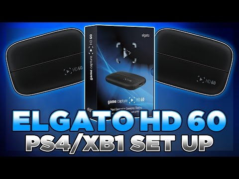 Elgato Game Capture HD 60 [Unboxing & Set Up PS4 & XBOXONE]