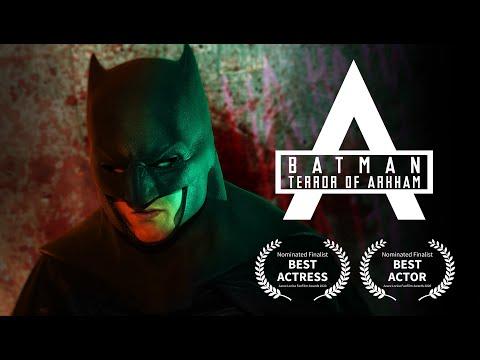 Batman Terror Of Arkham FULL FILM (FAN FILM)
