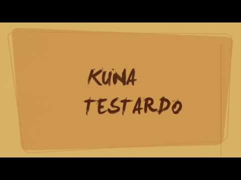 KUNA - TESTARDO PRESENTAZIONE