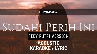 Gambar cover Female Key DMasiv Sudahi Perih Ini Acoustic Karaoke