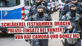 Polizei-Einsatz bei BONEZ MC & RAF CAMORA Konzert - 50 Verstöße registriert