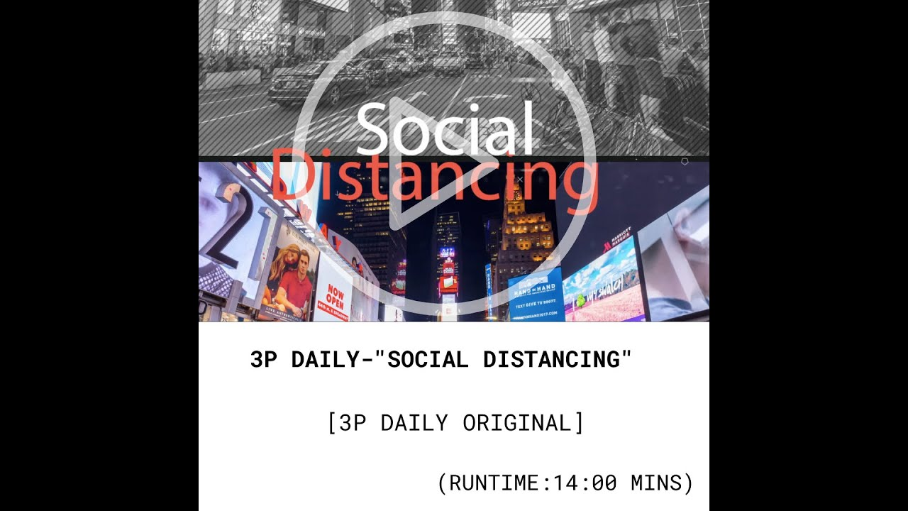 3P Daily- Social distance