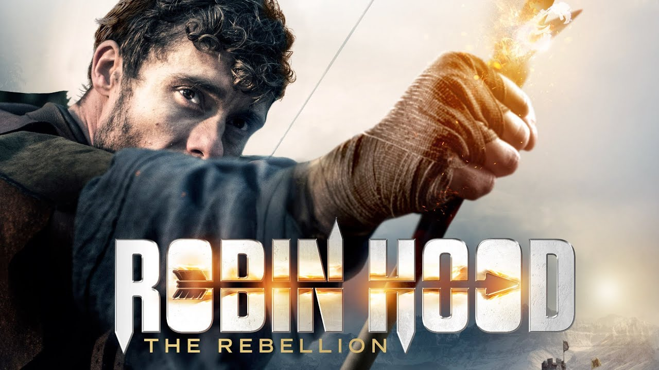 Robin Hood The Rebellion Uk Trailer 2018 Youtube