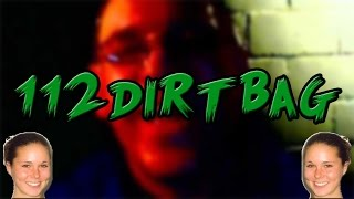The Mystery of 112DirtBag