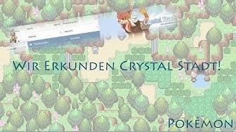 Wir erkunden Crystal Stadt! [Pokémon Browsergame]