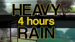 """Heavy Rain Sounds"" 4hrs Natural Sounds ""Sleep Video"""